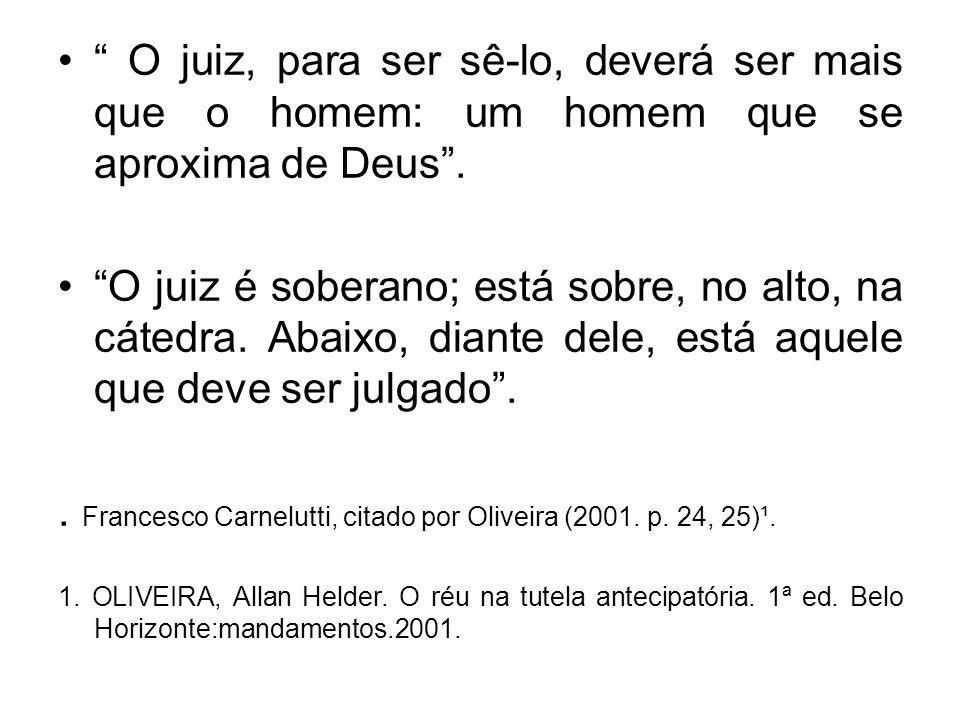 esta característica é sustentada pela doutrina dominante e pela jurisprudência do STJ.