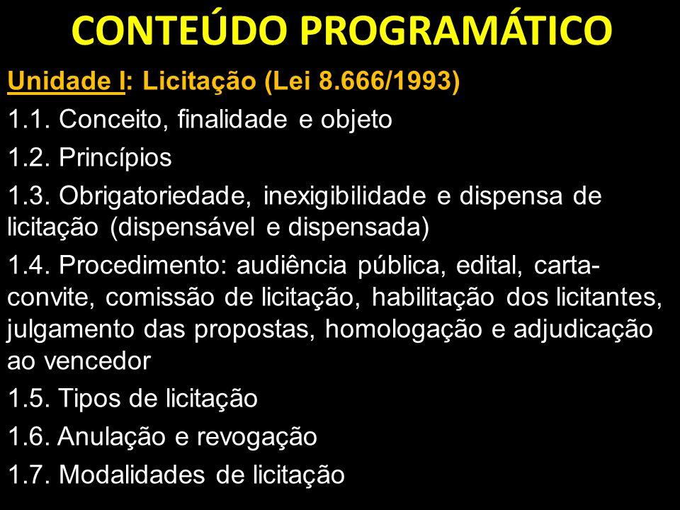 Unidade II: Contratos administrativos 2.1.Introdução e noções de contrato 2.2.