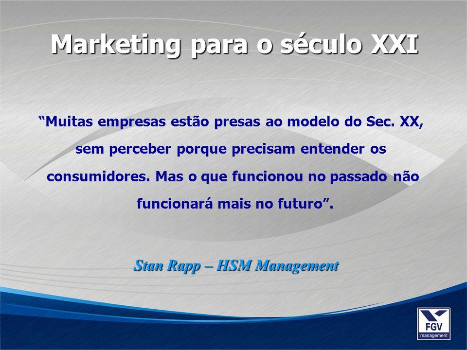 Muitas empresas estão presas ao modelo do Sec. XX, sem perceber porque precisam entender os consumidores. Mas o que funcionou no passado não funcionar