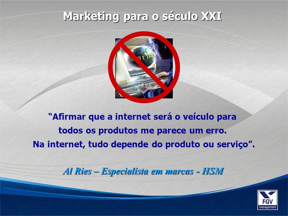 Afirmar que a internet será o veículo para todos os produtos me parece um erro. Na internet, tudo depende do produto ou serviço. Al Ries – Especialist