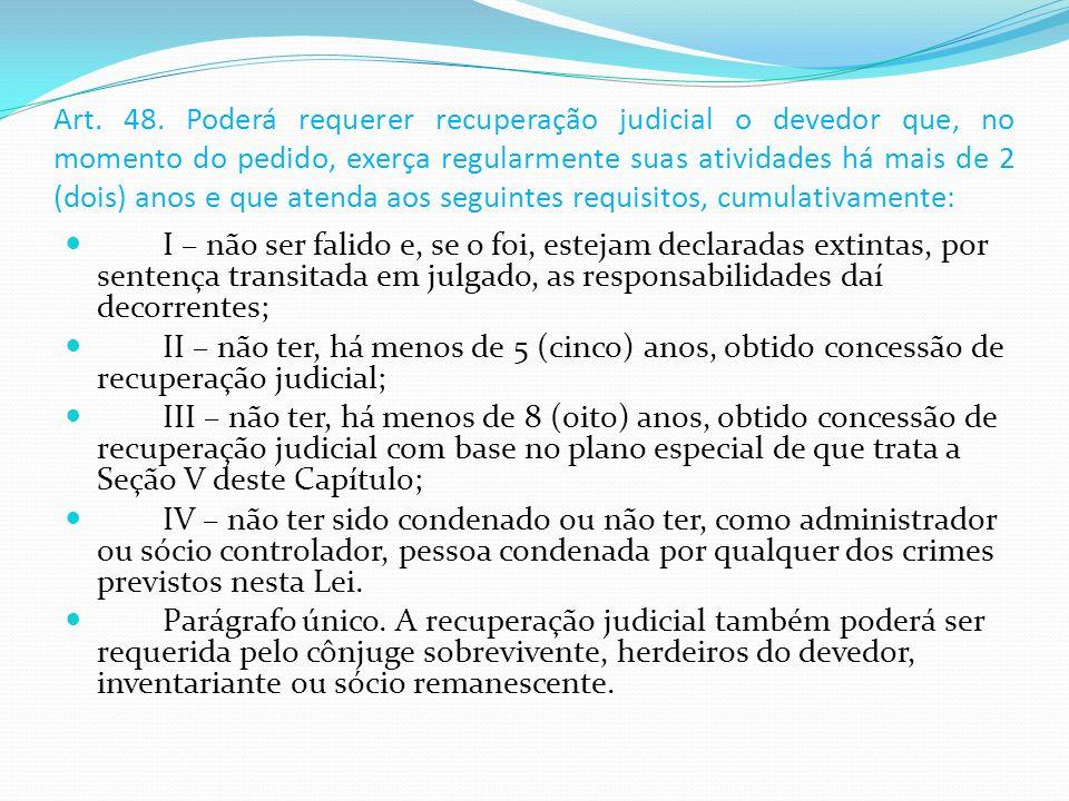 Lei 11.101, de 9 de fevereiro de 2005 Regula a recuperação judicial, a extrajudicial e a falência do empresário e da sociedade empresária.