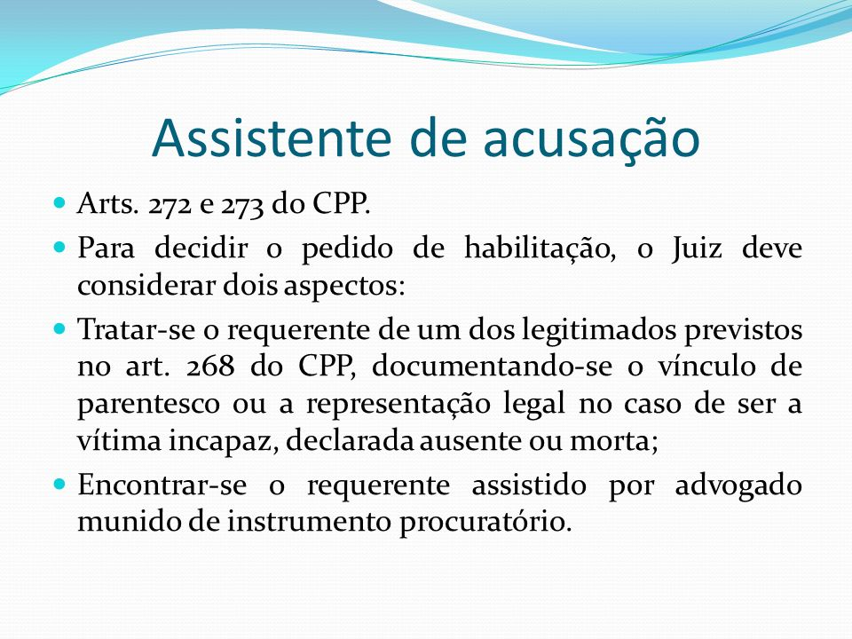 Assistente de acusação Arts.272 e 273 do CPP.