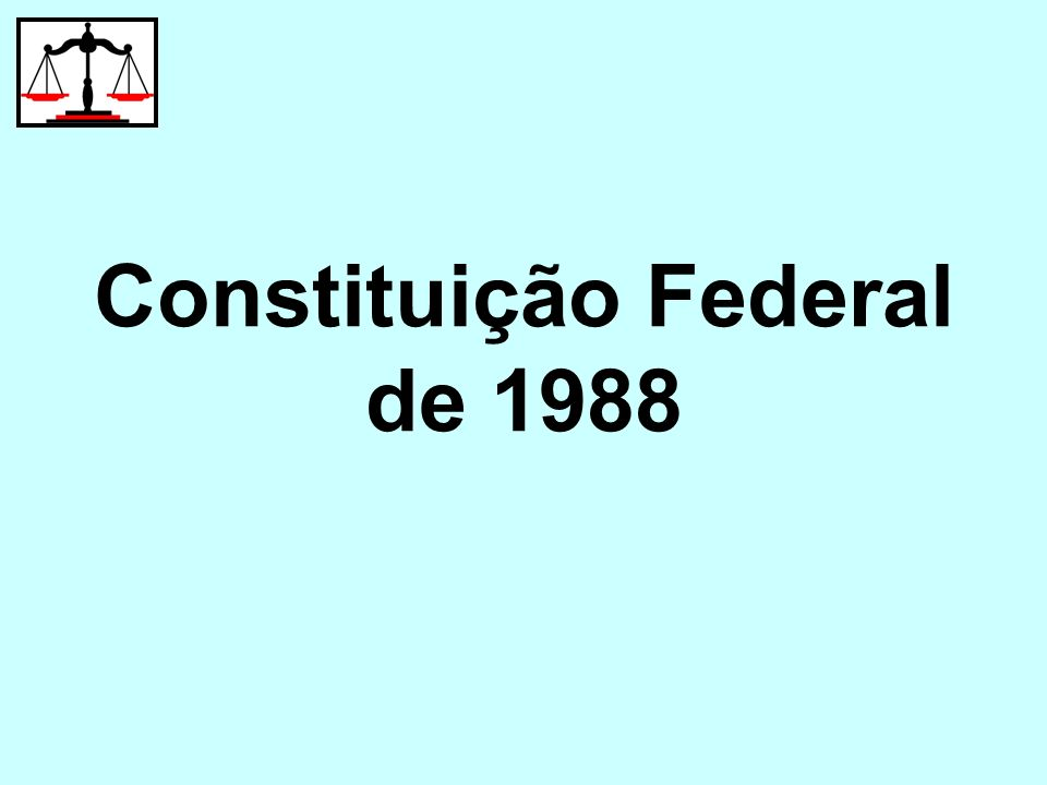 TÍTULO I Dos Princípios Fundamentais Constituição de 1988