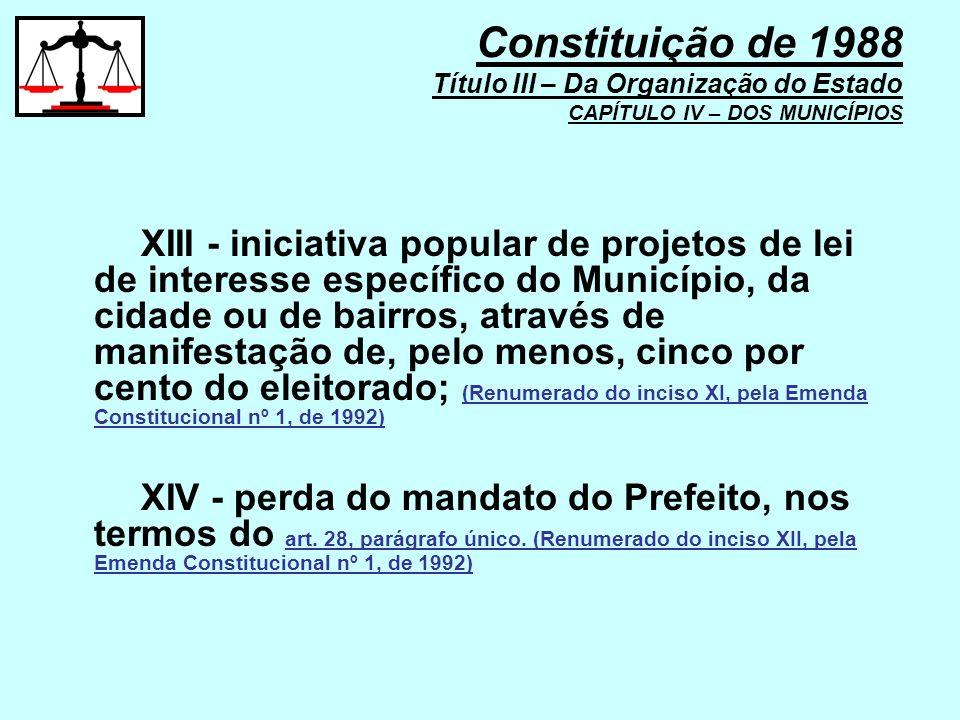 XIII - iniciativa popular de projetos de lei de interesse específico do Município, da cidade ou de bairros, através de manifestação de, pelo menos, ci