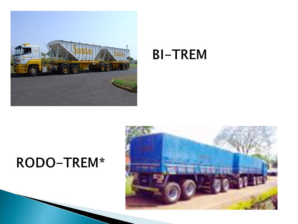 BI-TREM RODO-TREM*