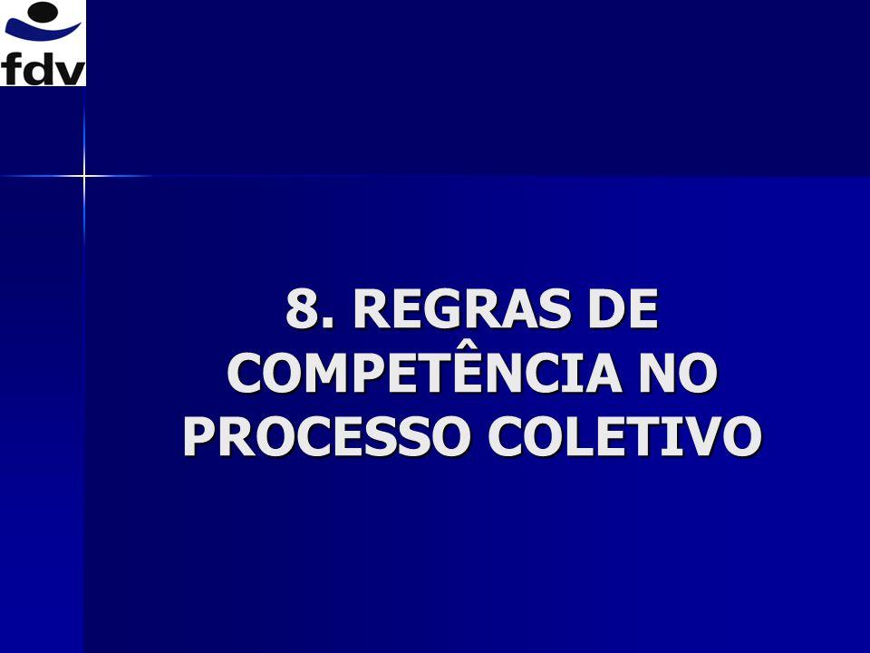 8.1 Critérios de fixação da competência no processo individual competência em razão da valor da causa e da matéria (CPC, art.