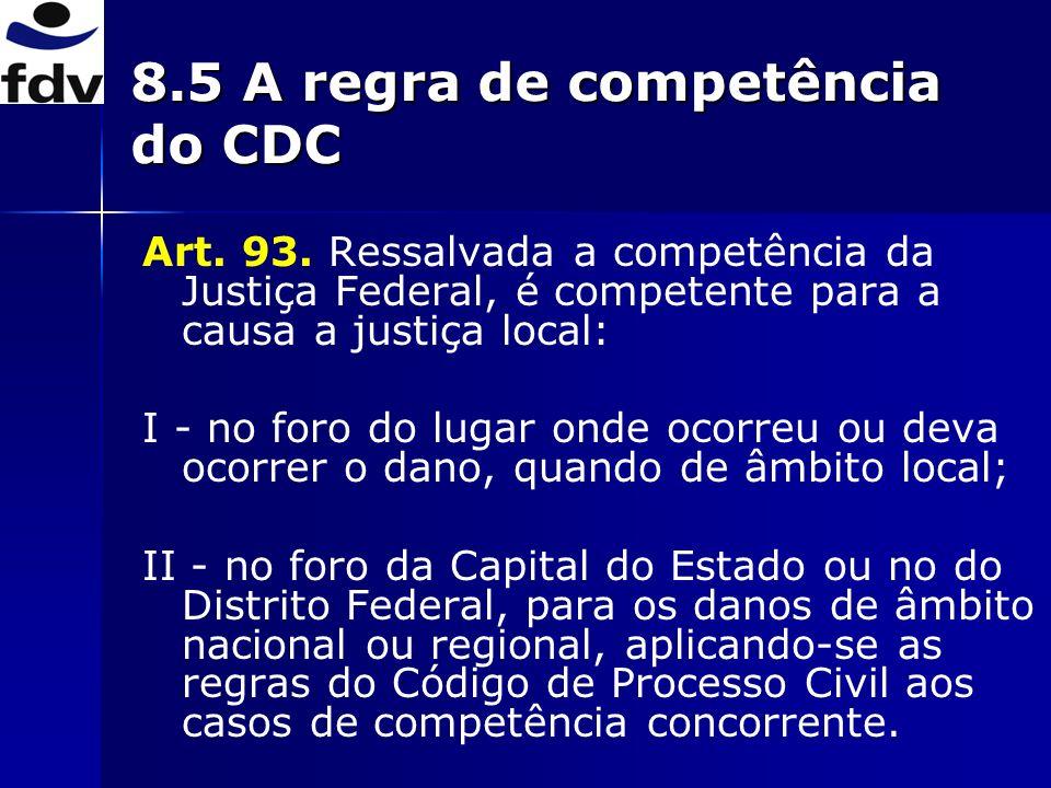 8.6 Problemas doutrinários e jurisprudenciais decorrentes da regra de competência do art.