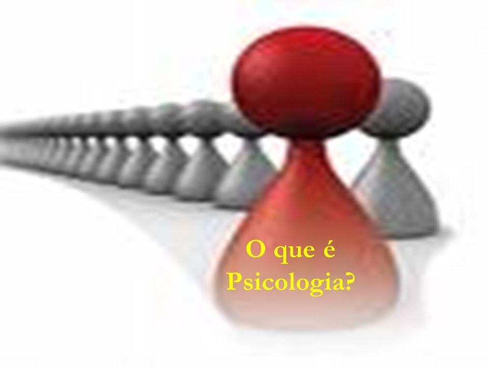 3 O que é Psicologia?
