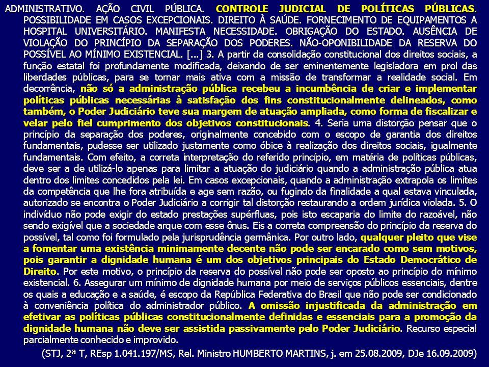 ADMINISTRATIVO.AÇÃO CIVIL PÚBLICA. CONTROLE JUDICIAL DE POLÍTICAS PÚBLICAS.
