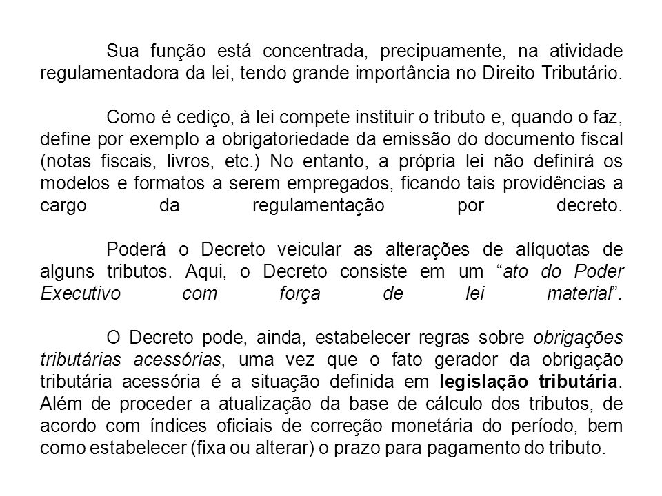 - Procedimento de aprovação da Lei Orçamentária Anual: 1) até 30/09 o Poder Executivo encaminha o Projeto de Lei Orçamentária ao Poder Legislativo; 2) A Comissão do Orçamento, composta de Deputados e Senadores, analisa o Projeto, bem como recebe e examina as Emendas apresentadas pelos demais parlamentares, elaborando ao final um relatório; 3) O Projeto é aprovado pela Câmara dos Deputados e pelo Senado Federal, bem como pelas Assembléias Legislativas e pelas Câmaras de Vereadores, em se tratando dos orçamentos dos Estados, DF e Municípios.