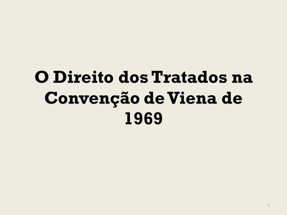 O Direito dos Tratados na Convenção de Viena de 1969 1