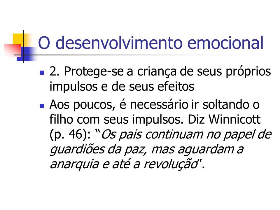 O desenvolvimento emocional 2.