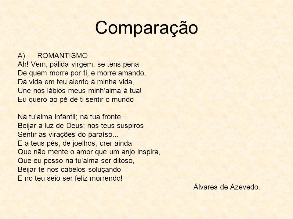 Comparação A)ROMANTISMO Ah.