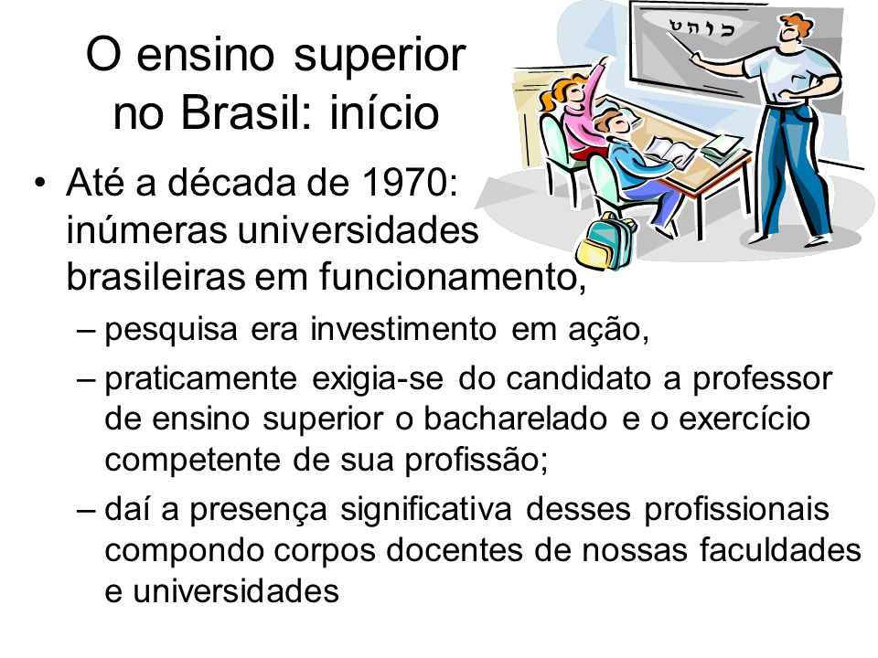 Desafios atuais ao ensino superior E o PROFESSOR UNIVERSITÁRIO nessa conjuntura.