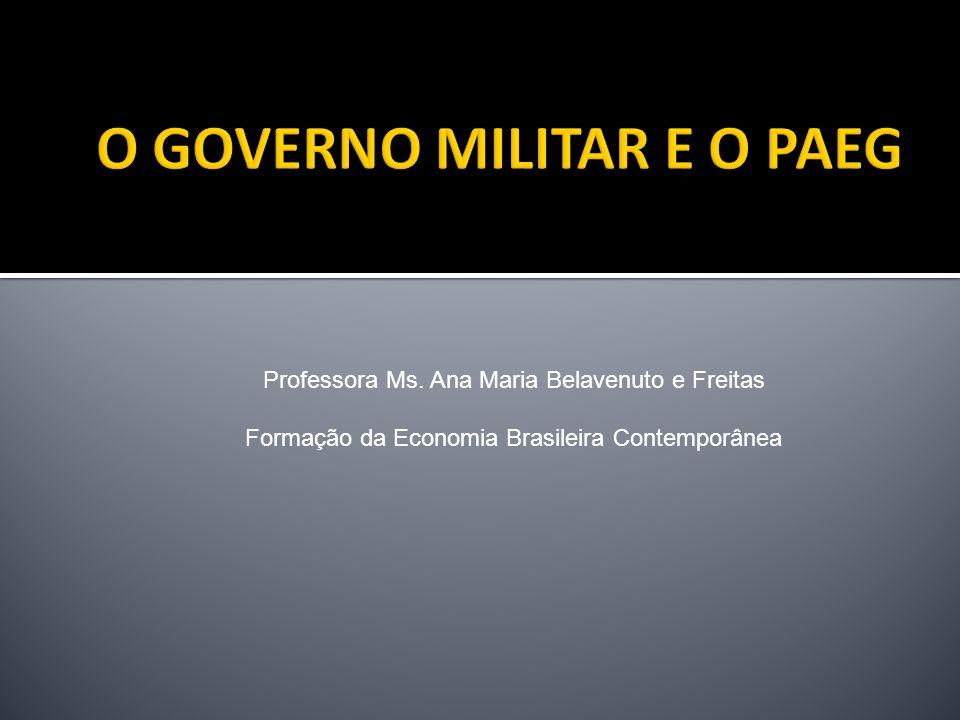 Três governos militares: - Humberto Castello Branco – 1964/1966 - Arthur da Costa e Silva – 1967/1969 - Emílio Garrastazu Médici – 1969/1973