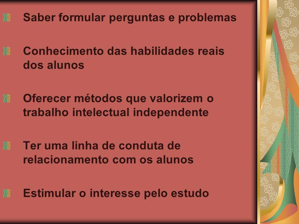 Critérios de seleção dos conteúdos Caráter social; Caráter científico; Caráter sistemático e progressivo; Acessibilidade;