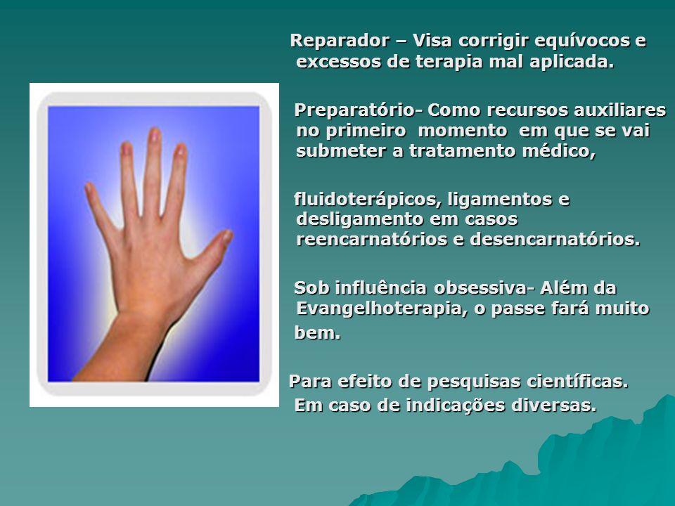 Reparador – Visa corrigir equívocos e excessos de terapia mal aplicada. Reparador – Visa corrigir equívocos e excessos de terapia mal aplicada. Prepar