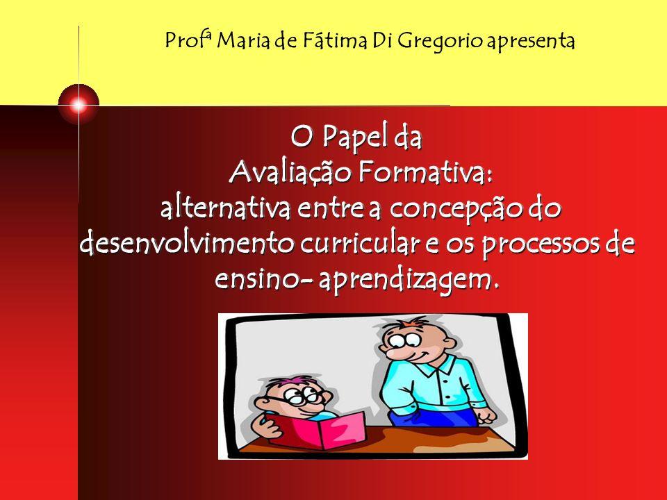 (...) conceber e nomear o fazer testes , o dar notas , por avaliação é uma atitude simplista e ingênua.