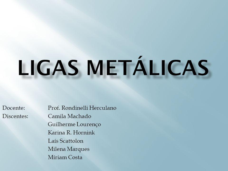 Ligas metálicas são materiais com propriedades metálicas que contêm dois ou mais elementos químicos sendo que pelo menos um deles é metal.