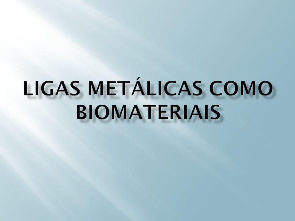 Os Biomateriais metálicos de maior uso na atualidade abrangem três grupos: As ligas de aço inoxidável.