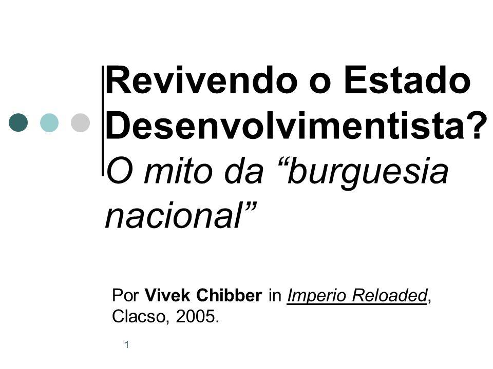 1 Revivendo o Estado Desenvolvimentista.