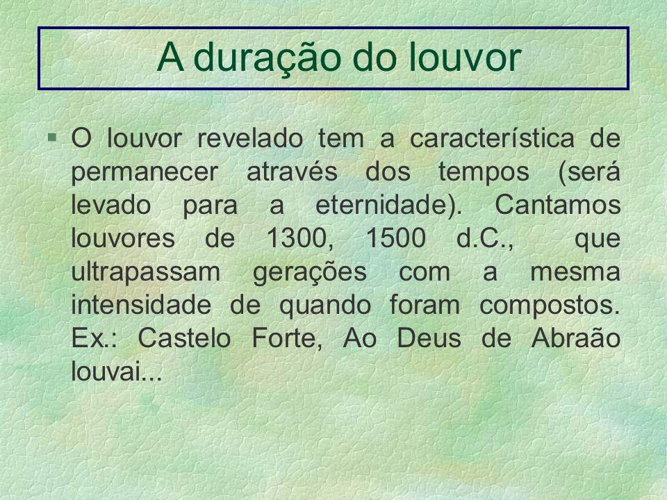 Características dos louvores LETRA RITMO MELODIA ANDA- MENTO INTENS.