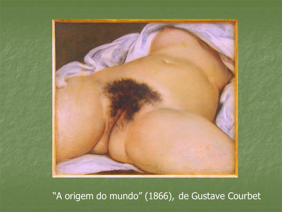 A origem do mundo (1866), de Gustave Courbet