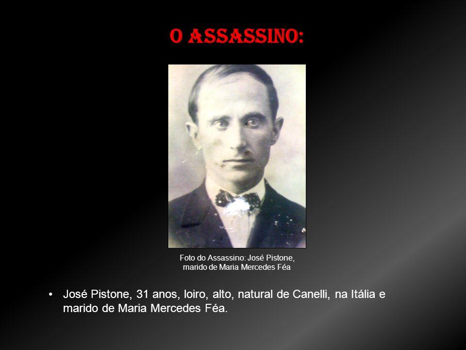 O assassino: Foto do Assassino: José Pistone, marido de Maria Mercedes Féa José Pistone, 31 anos, loiro, alto, natural de Canelli, na Itália e marido