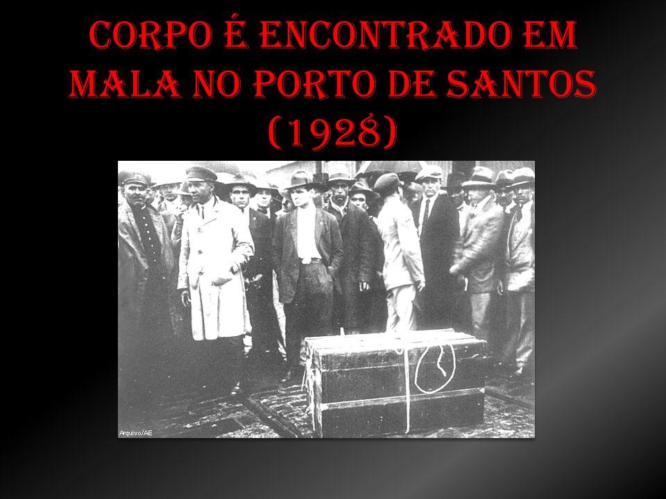 No dia 7 de outubro de 1928, no pátio do armazém 13 do porto santista, um guarda do navio Massilia desconfiou de uma mala que deixava escorrer um líquido escuro e exalava cheiro insuportável.