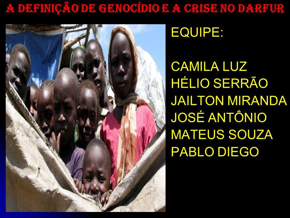EQUIPE: CAMILA LUZ HÉLIO SERRÃO JAILTON MIRANDA JOSÉ ANTÔNIO MATEUS SOUZA PABLO DIEGO