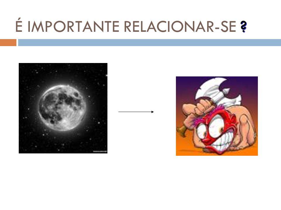 RELAÇÕES INTERPESSOAIS As relações interpessoais desenvolvem-se em decorrência do processo de interação. Não há processos unilaterais na interação hum