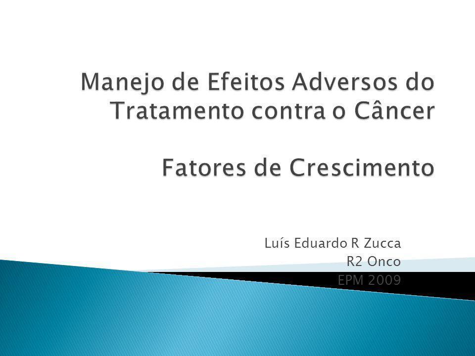 Profilaxia Imediatamente após um ciclo de quimioterapia Redução do risco de NF 50 a 90% Redução do risco de mortalidade por infecção 48%