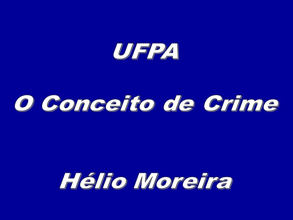 O CONCEITO DE CRIME Art.