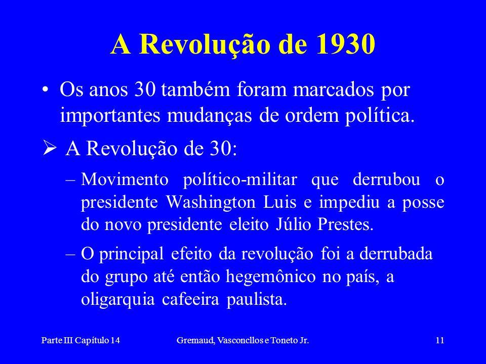 Parte III Capítulo 14Gremaud, Vasconcllos e Toneto Jr.12 Populismo A década de 30 foi marcada pela condução do governo, por parte de Getúlio Vargas, sobre um equilíbrio instável entre os grupos que o apoiavam Os compromissos básicos sobre os quais se assentava os governos da fase populista eram: a) Não alterar a situação política e fundiária do campo.