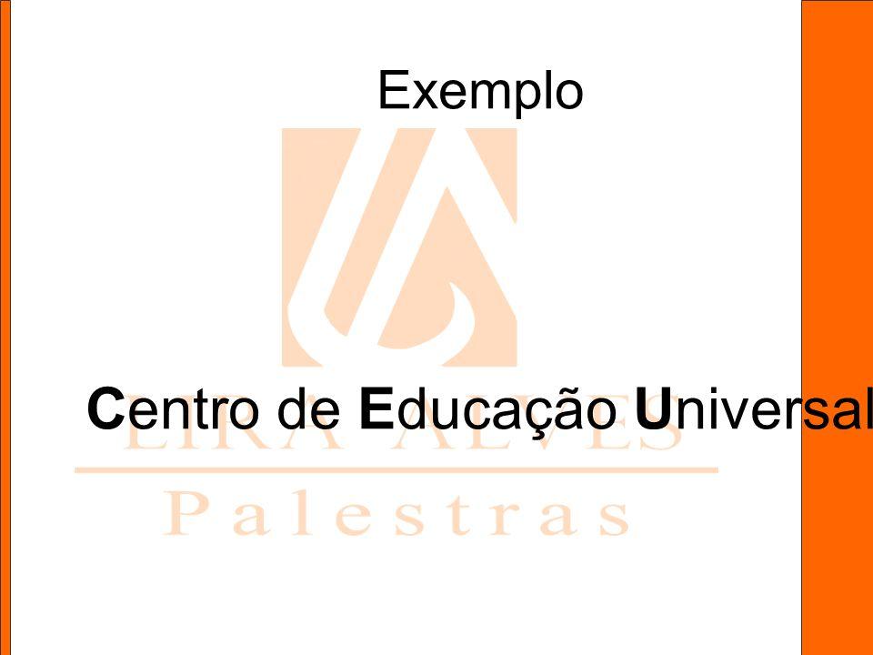 Exemplo Centro de Educação Universal