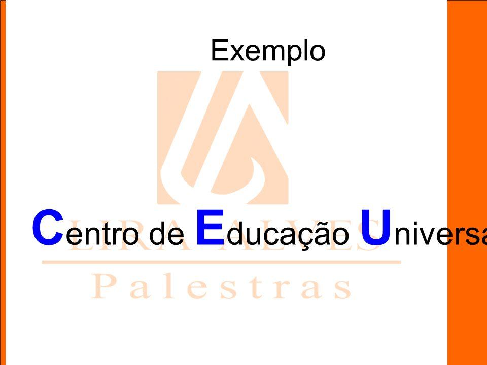 Exemplo C entro de E ducação U niversal
