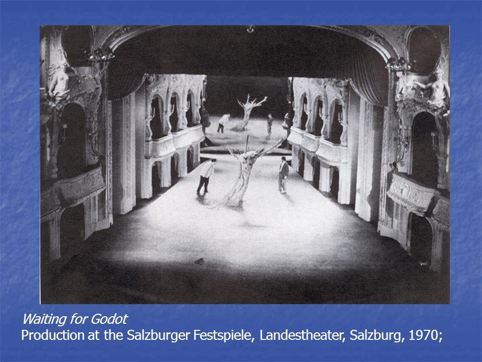 Waiting for Godot Production at the Salzburger Festspiele, Landestheater, Salzburg, 1970;