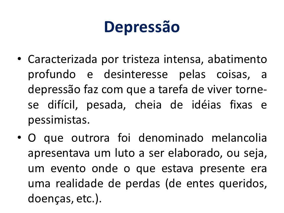 Caracterizada por tristeza intensa, abatimento profundo e desinteresse pelas coisas, a depressão faz com que a tarefa de viver torne- se difícil, pesa