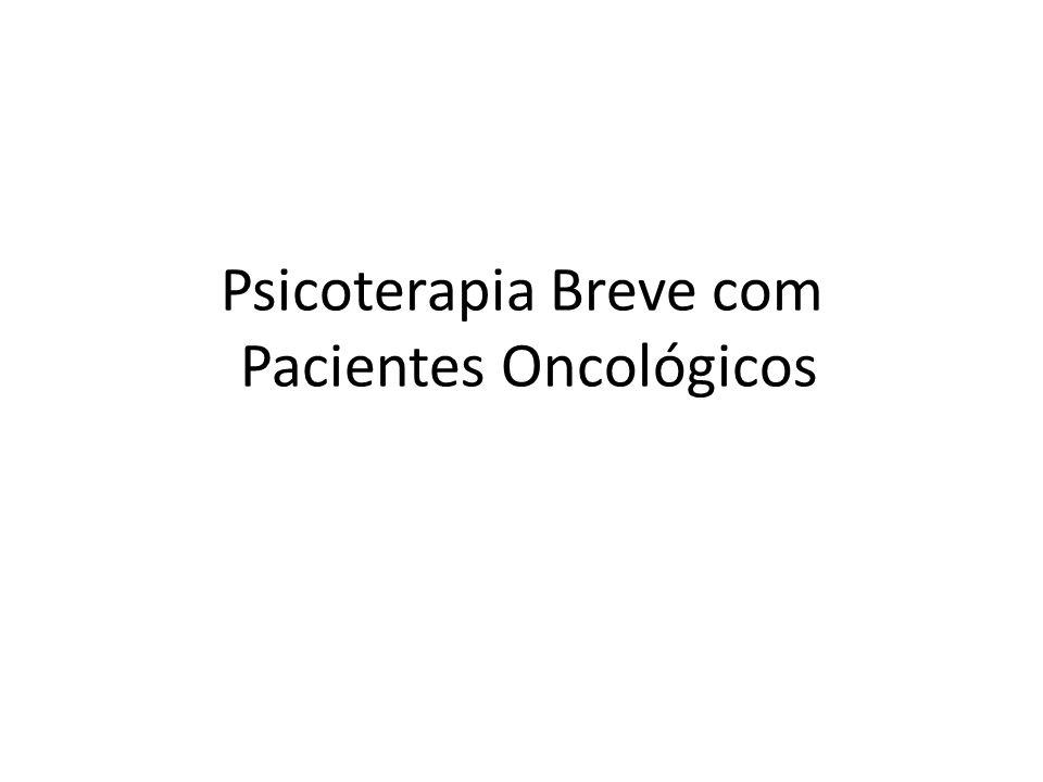 Psicoterapia Breve com Pacientes Oncológicos