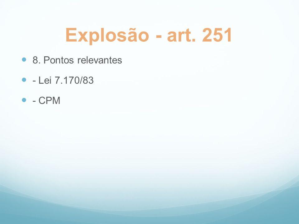 Uso de Gás Tóxico ou Asfixiante – art.252 1. Elementos objetivos do tipo 2.