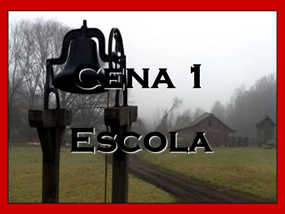 Cena 1 Escola