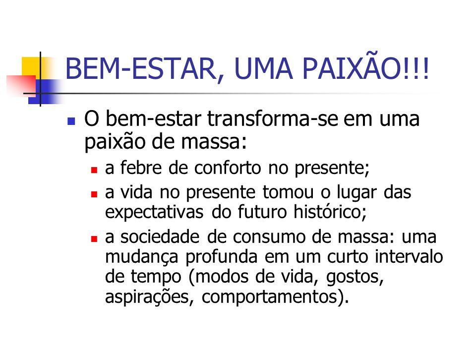 BEM-ESTAR, UMA PAIXÃO!!.