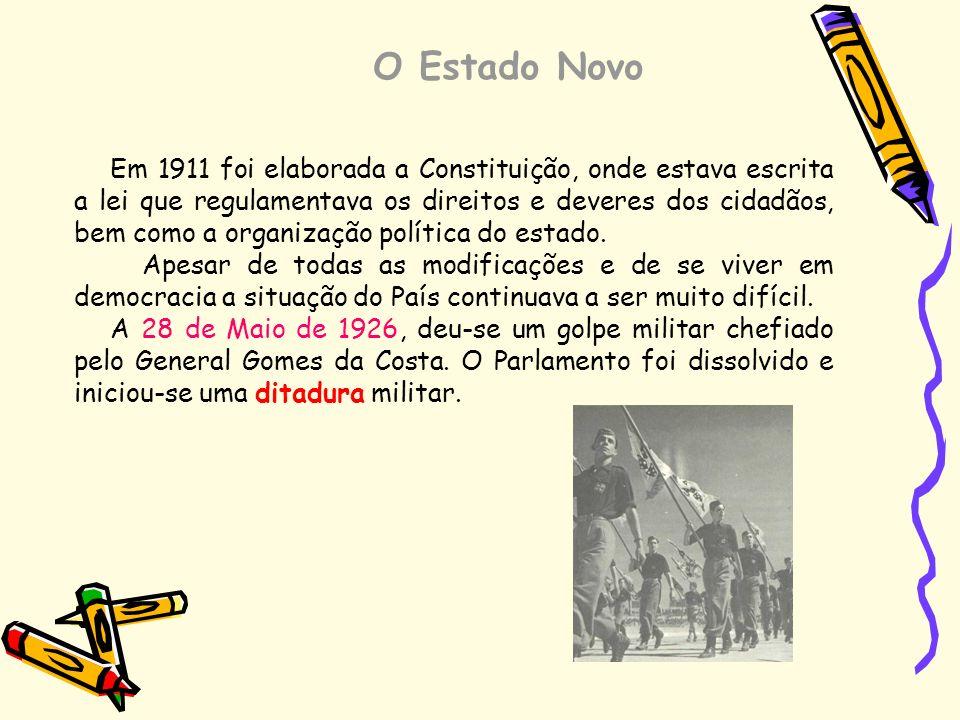 O Estado Novo Em 1911 foi elaborada a Constituição, onde estava escrita a lei que regulamentava os direitos e deveres dos cidadãos, bem como a organiz
