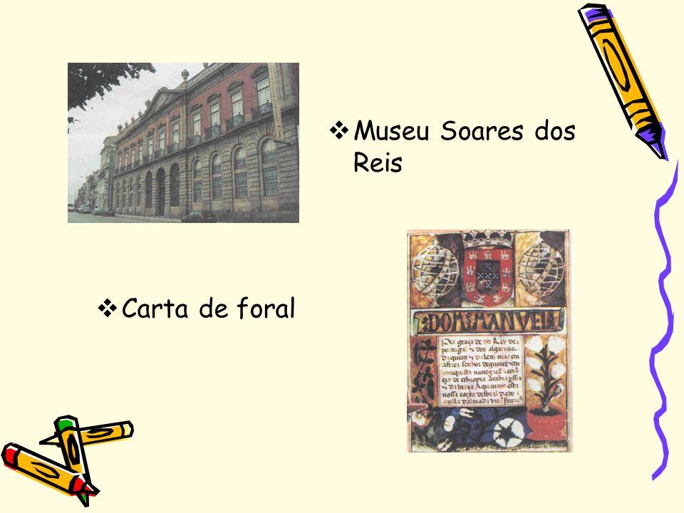 Museu Soares dos Reis Carta de foral