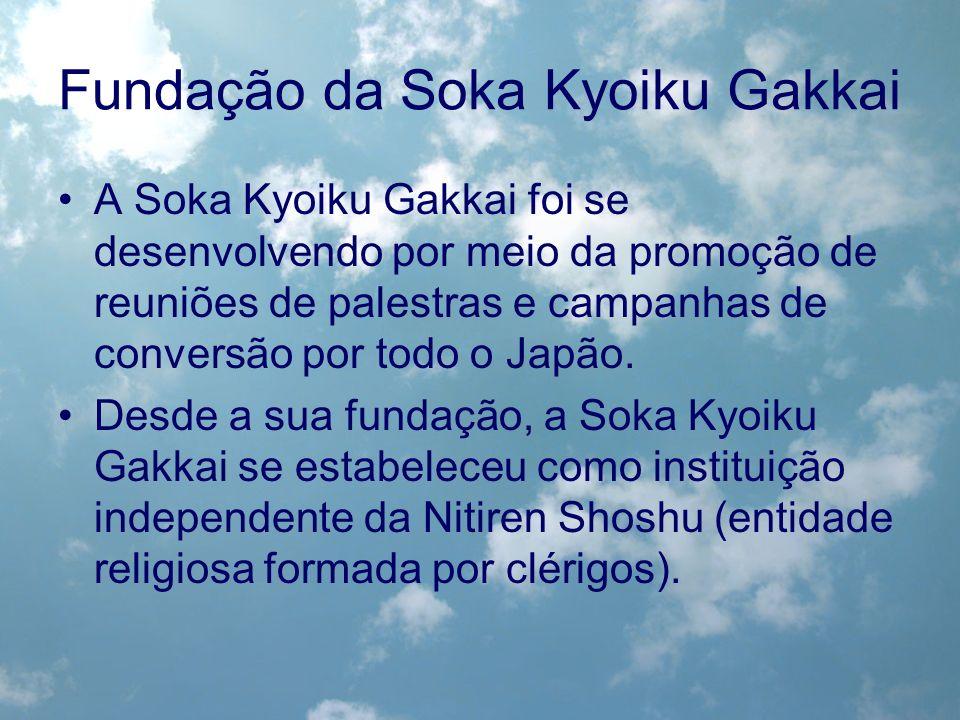A Soka Kyoiku Gakkai foi se desenvolvendo por meio da promoção de reuniões de palestras e campanhas de conversão por todo o Japão. Desde a sua fundaçã