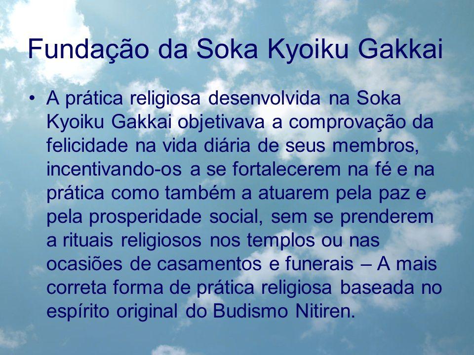 A prática religiosa desenvolvida na Soka Kyoiku Gakkai objetivava a comprovação da felicidade na vida diária de seus membros, incentivando-os a se for