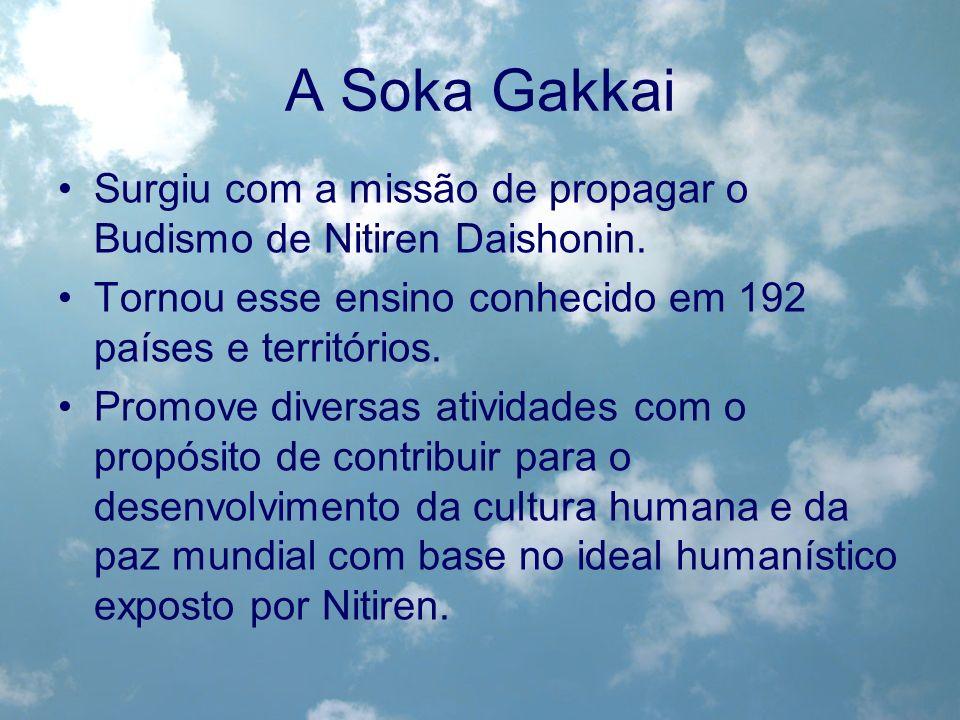 A Soka Gakkai Surgiu com a missão de propagar o Budismo de Nitiren Daishonin. Tornou esse ensino conhecido em 192 países e territórios. Promove divers