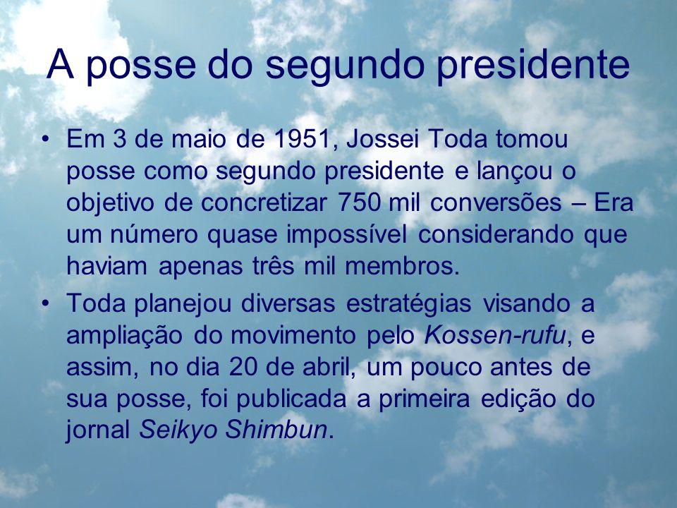 A posse do segundo presidente Em 3 de maio de 1951, Jossei Toda tomou posse como segundo presidente e lançou o objetivo de concretizar 750 mil convers
