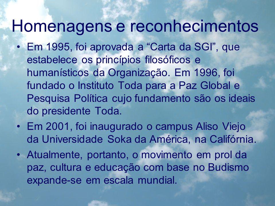 Homenagens e reconhecimentos Em 1995, foi aprovada a Carta da SGI, que estabelece os princípios filosóficos e humanísticos da Organização. Em 1996, fo