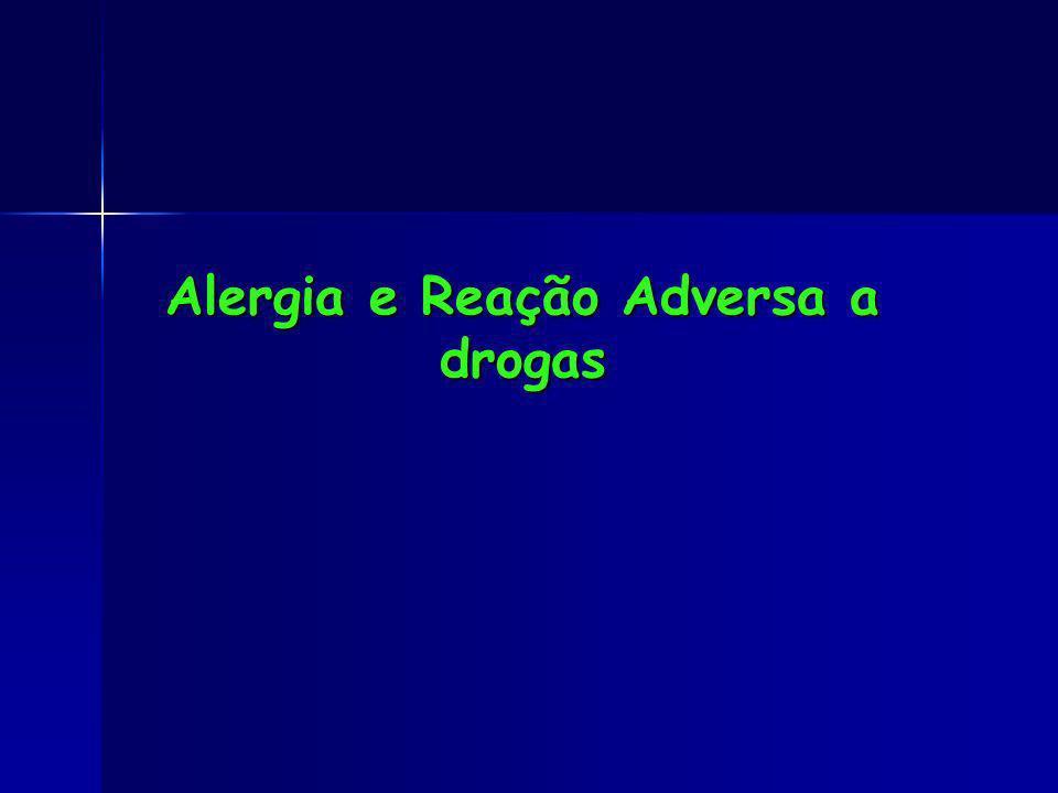Alergia e Reação Adversa a drogas
